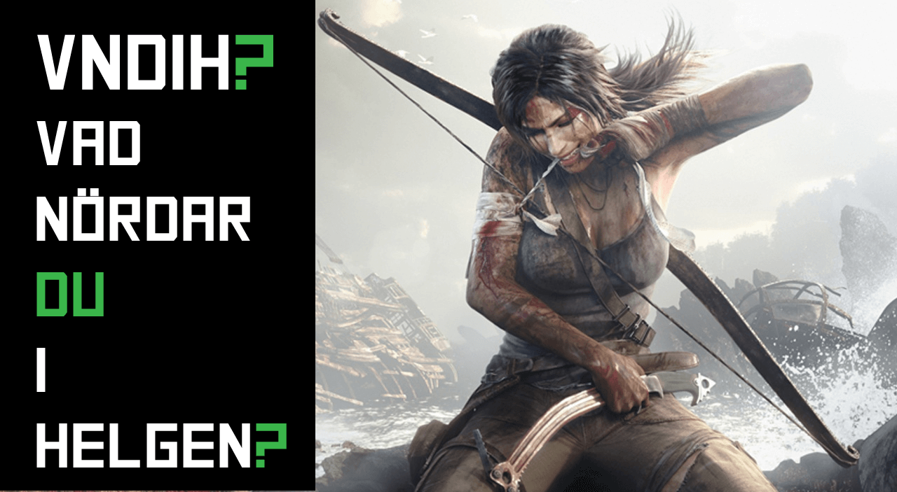 VNDiH? Tomb Raider?
